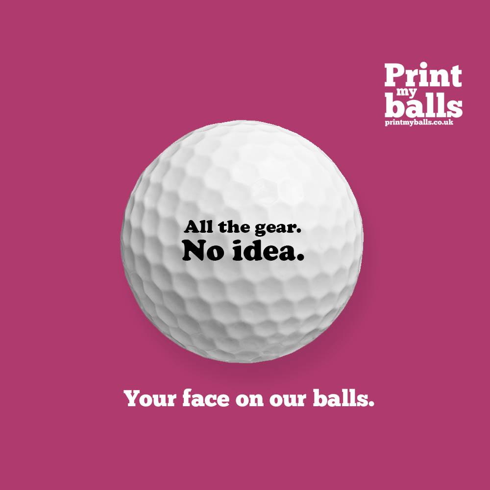 All The Gear No Idea Printed Golf Ball