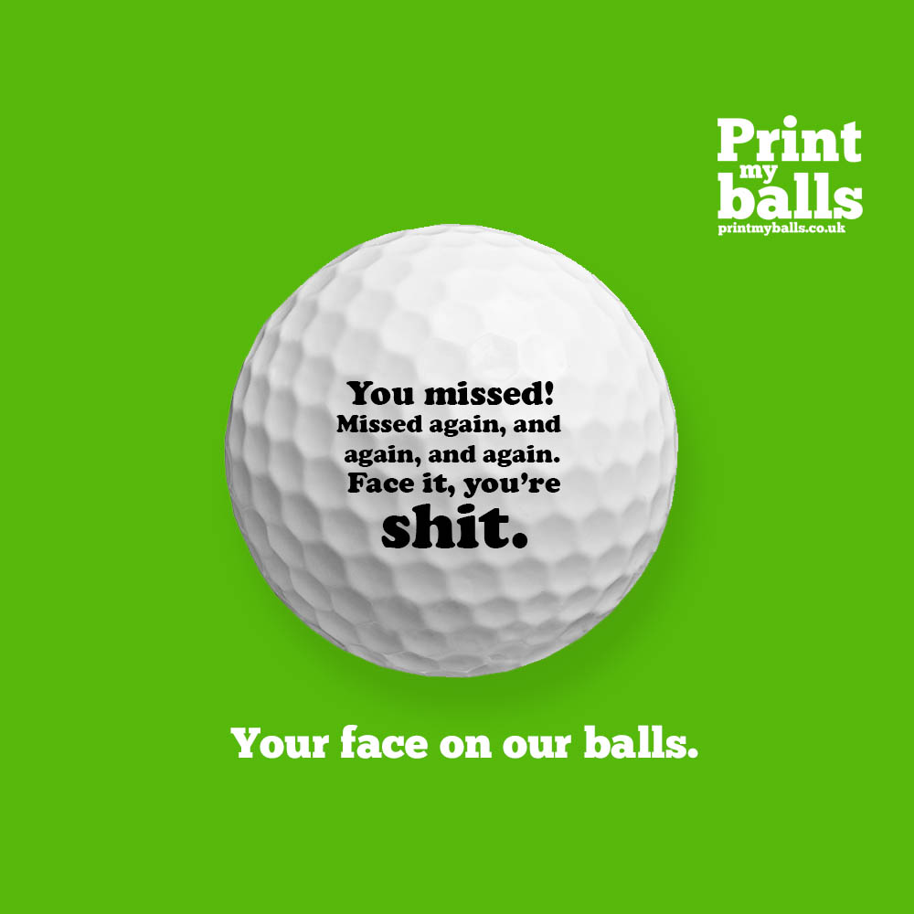 You Missed Printed Golf Ball